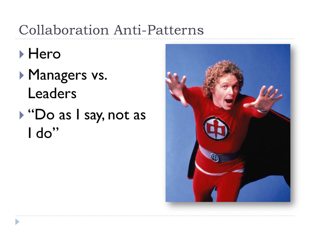 Collaboration Anti-Patterns }Hero }Managers...
