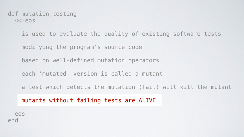 def mutation_testing <<-eos is used to evaluate...