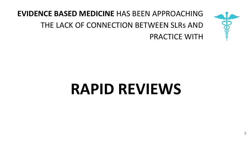 EVIDENCE BASED MEDICINE HAS BEEN APPROACHING TH...