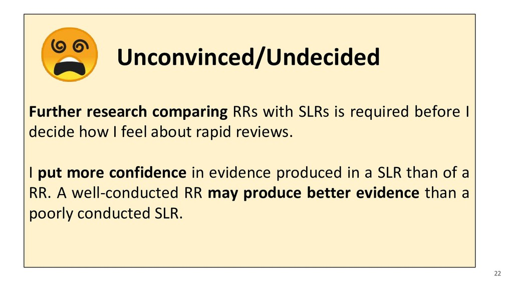 Further research comparing RRs with SLRs is req...