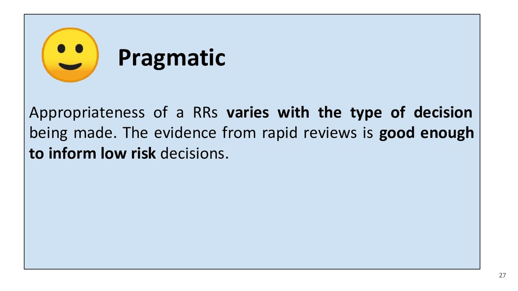 Appropriateness of a RRs varies with the type o...