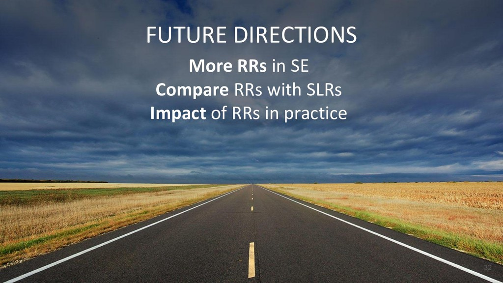 FUTURE DIRECTIONS More RRs in SE Compare RRs wi...