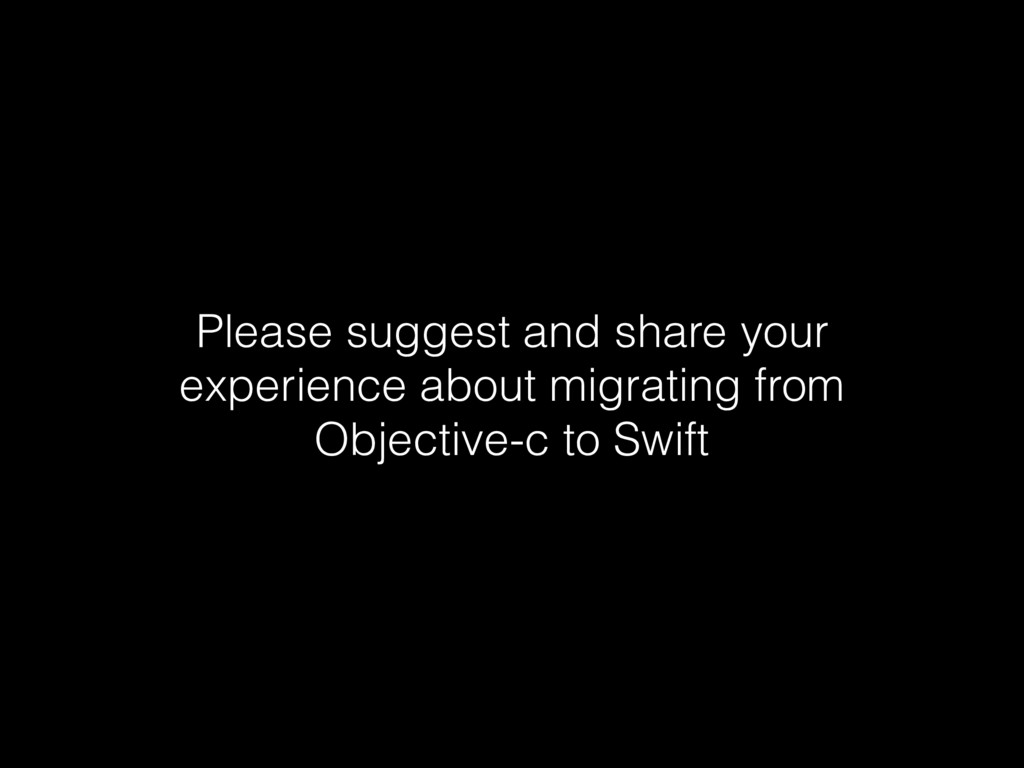 Please suggest and share your experience about ...