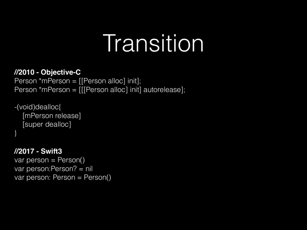 Transition //2010 - Objective-C Person *mPerson...