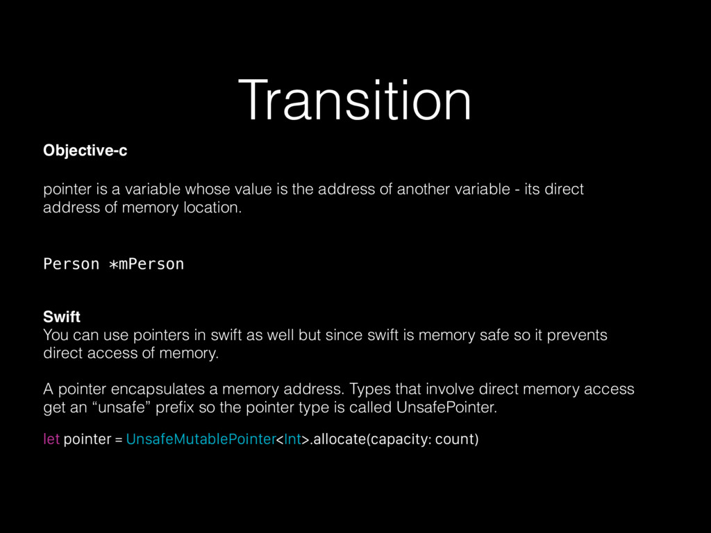 Transition Objective-c pointer is a variable wh...
