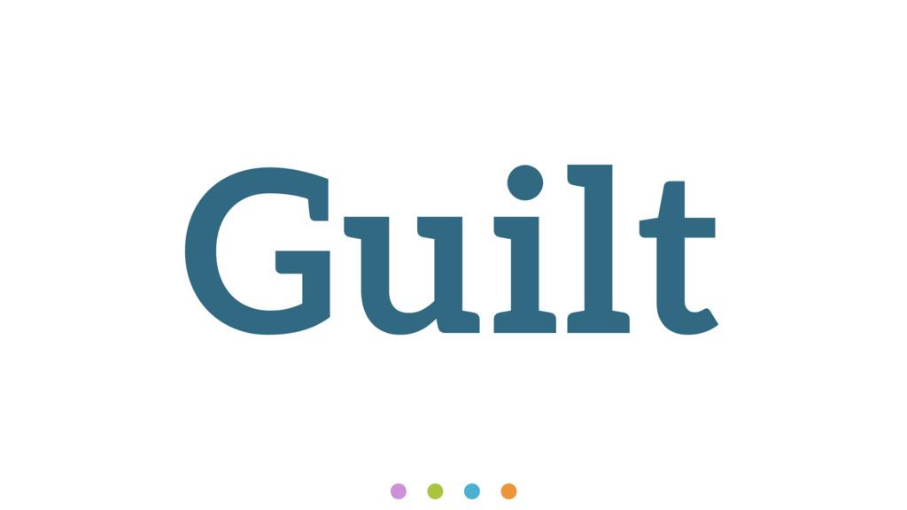 Guilt