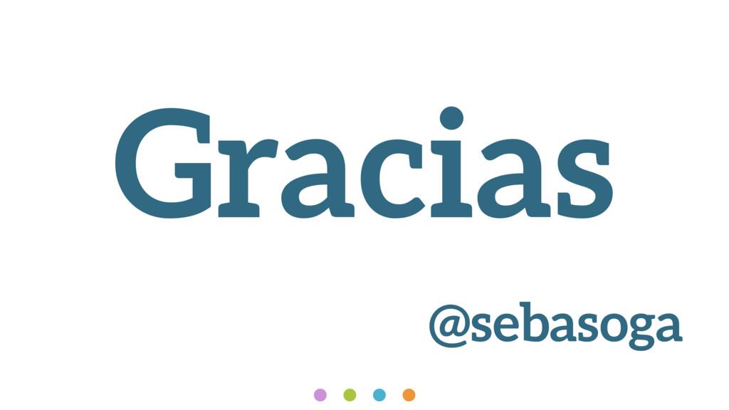 Gracias @sebasoga