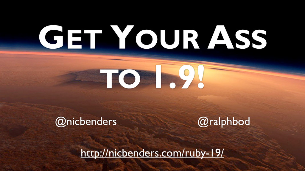 GET YOUR ASS TO 1.9! @nicbenders @ralphbod http...
