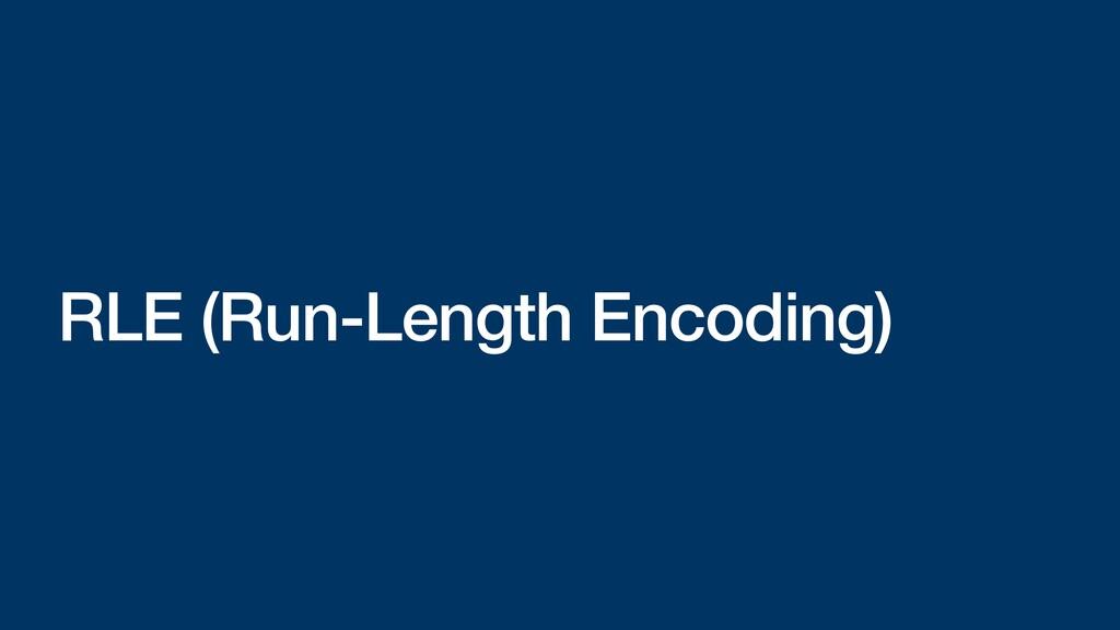 RLE (Run-Length Encoding)