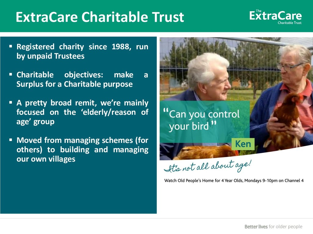 Better lives for older people ExtraCare Charita...