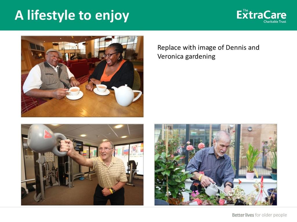 Better lives for older people A lifestyle to en...