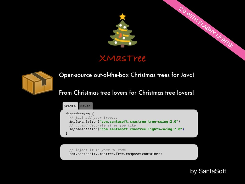 XMasTree by SantaSoft Open-source out-of-the-bo...