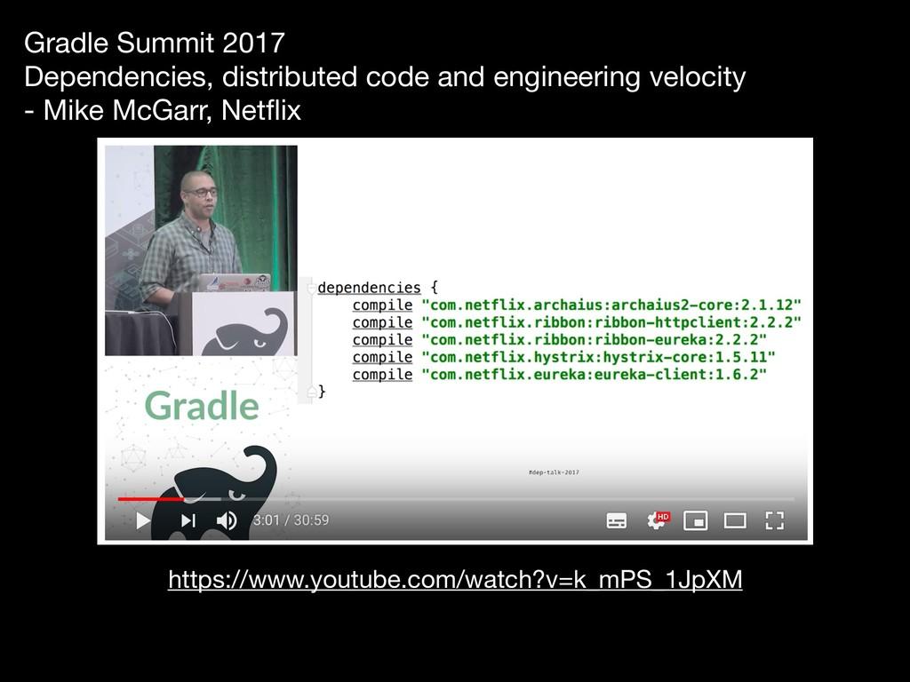 Gradle Summit 2017 Dependencies, distributed c...