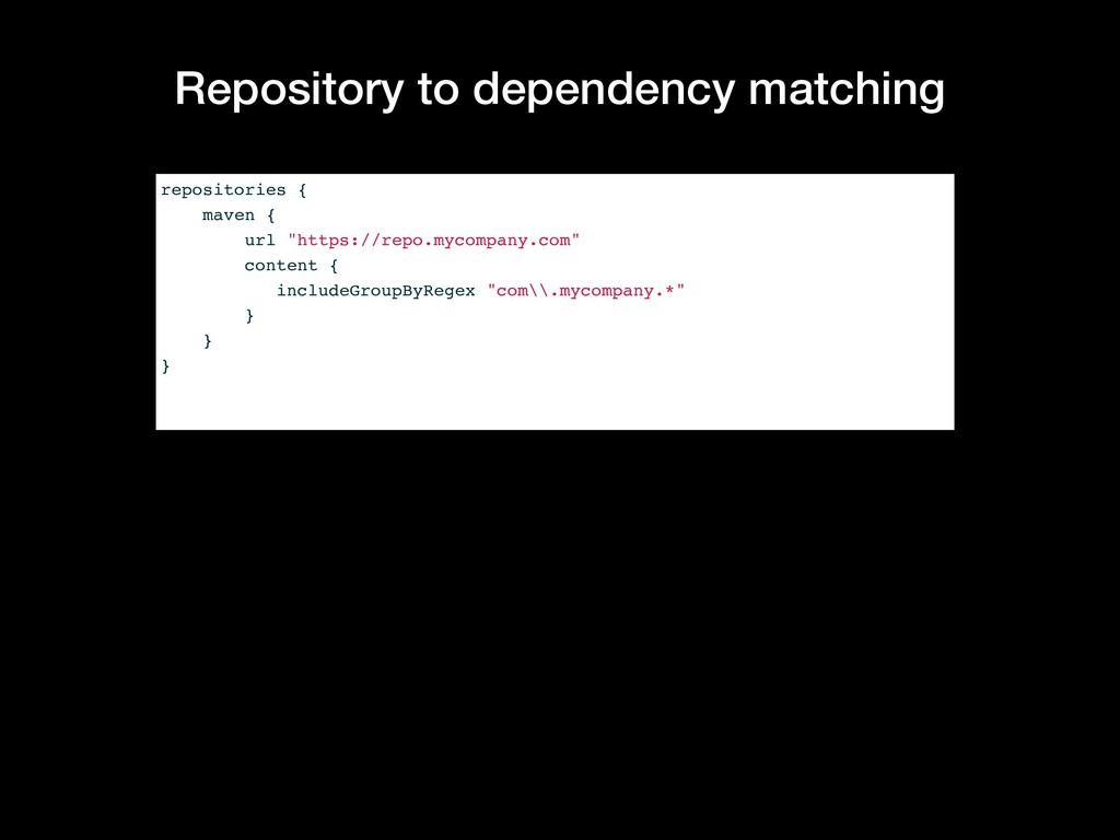 Repository to dependency matching repositories ...