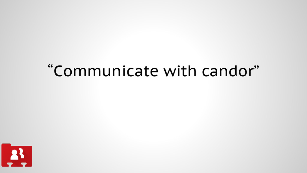 """Communicate with candor"""