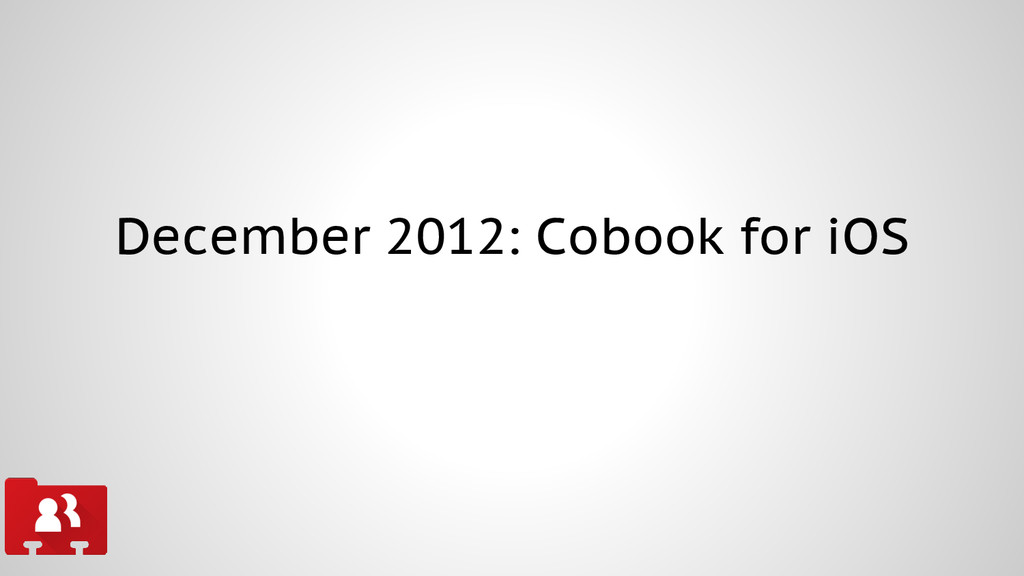 December 2012: Cobook for iOS