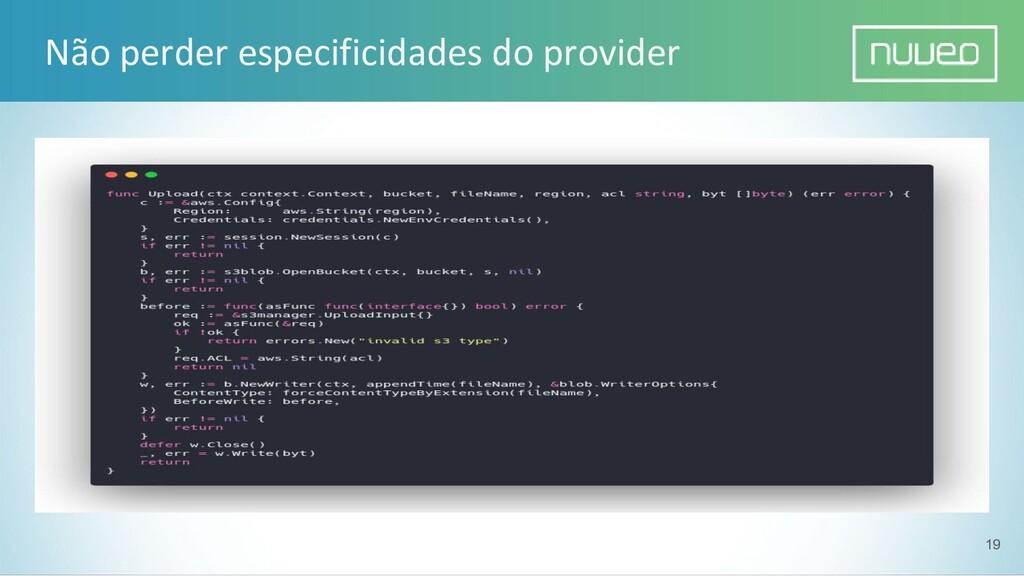 Não perder especificidades do provider 19