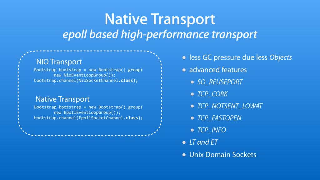 Native Transport epoll based high-performance t...