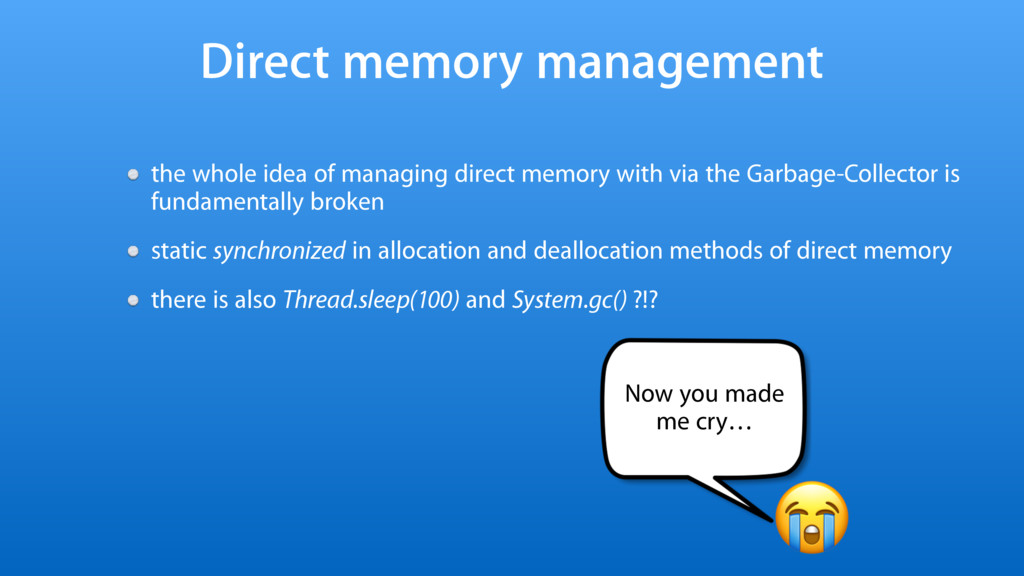 Direct memory management the whole idea of mana...