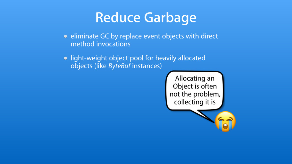 Reduce Garbage eliminate GC by replace event ob...