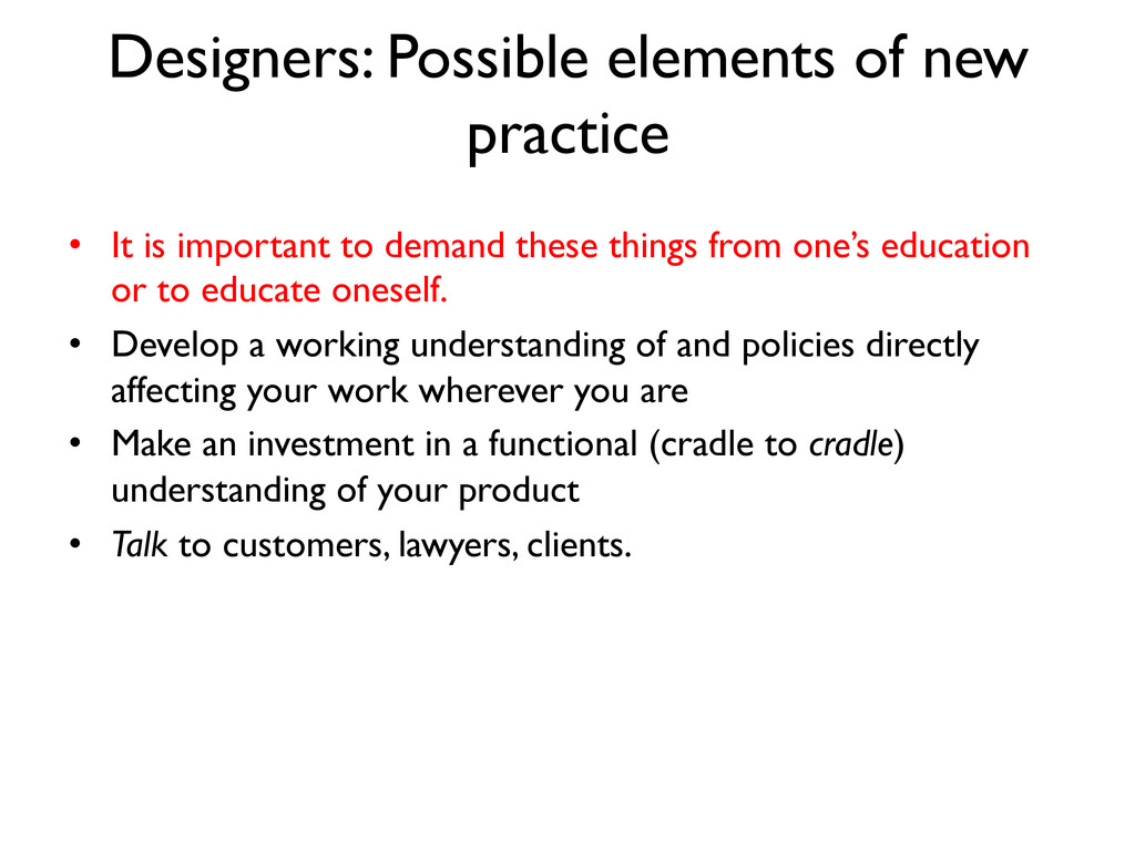 Designers: Possible elements of new practice ...