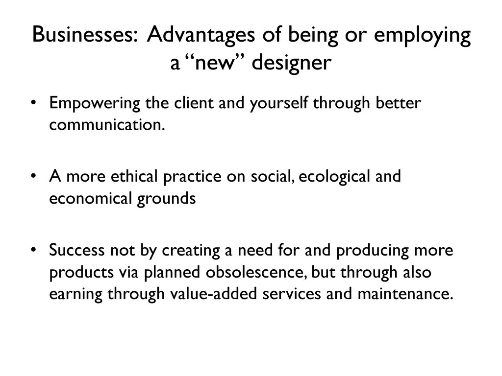 Businesses: Advantages of being or employing a ...