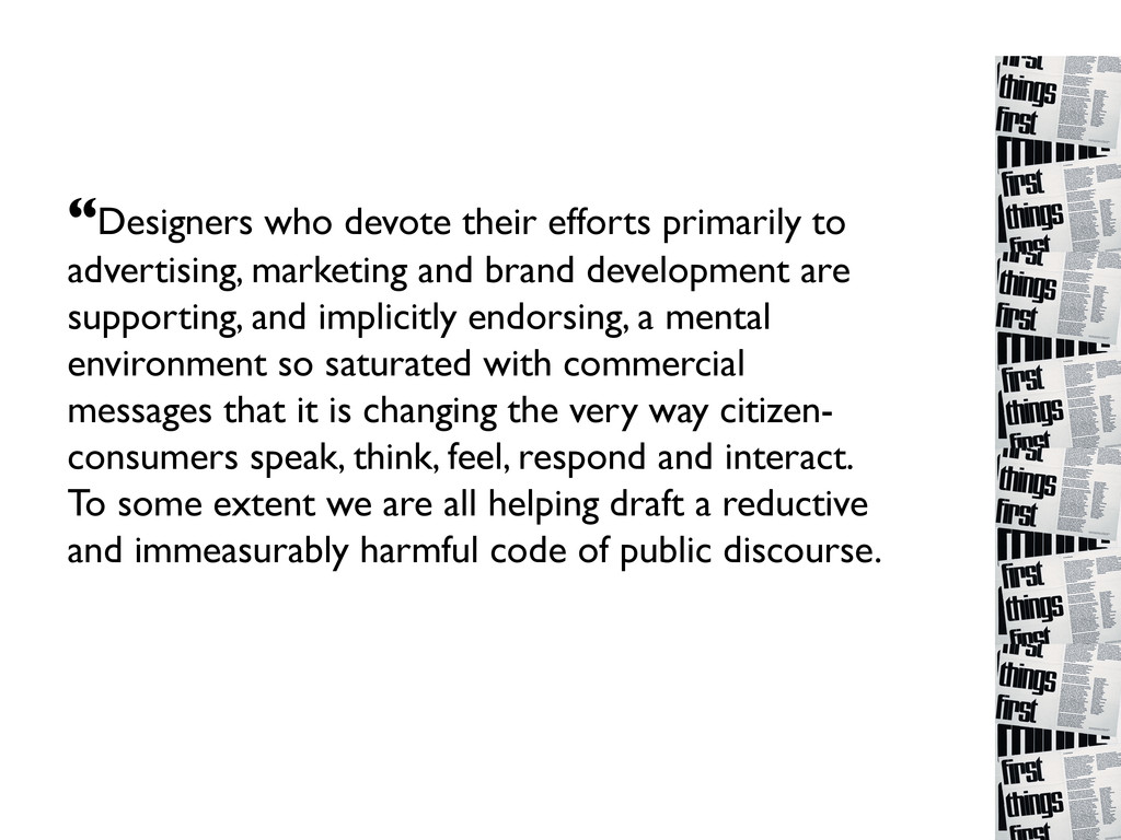 """""""Designers who devote their efforts primarily t..."""