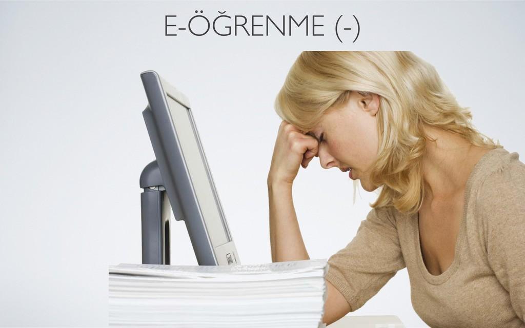 E-ÖĞRENME (-)