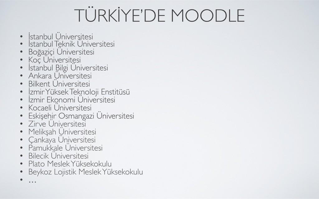TÜRKİYE'DE MOODLE  • İstanbul Üniversitesi ...