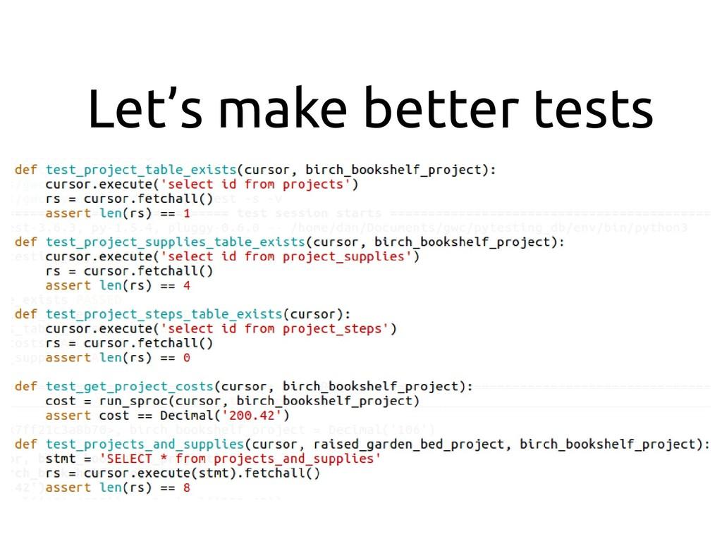 Let's make better tests