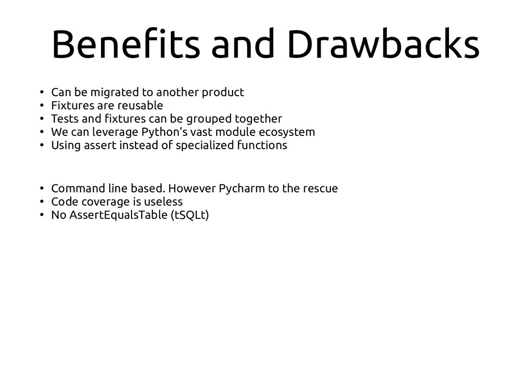 Benefits and Drawbacks ● Can be migrated to ano...