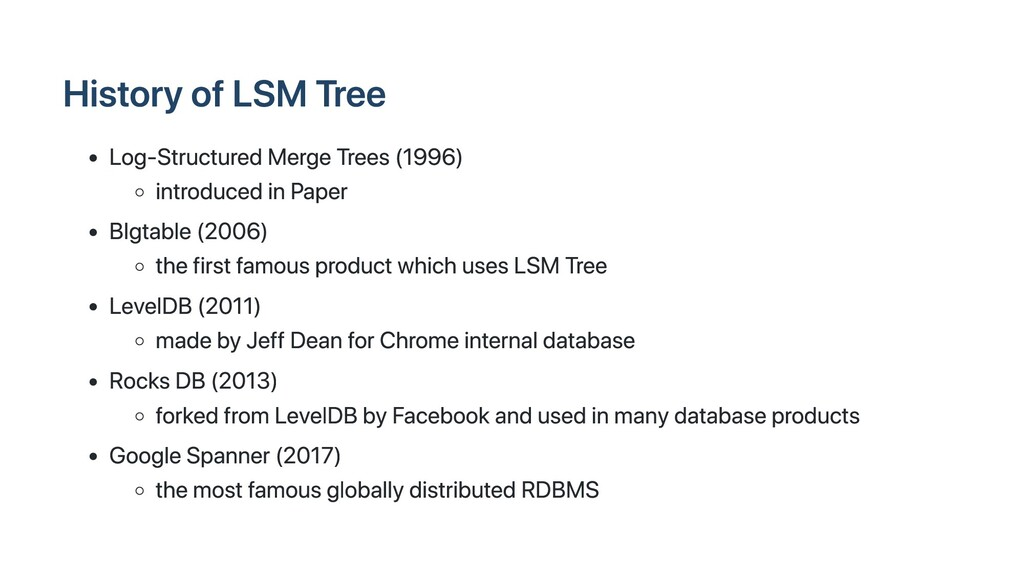 History of LSM Tree Log-Structured Merge Trees ...