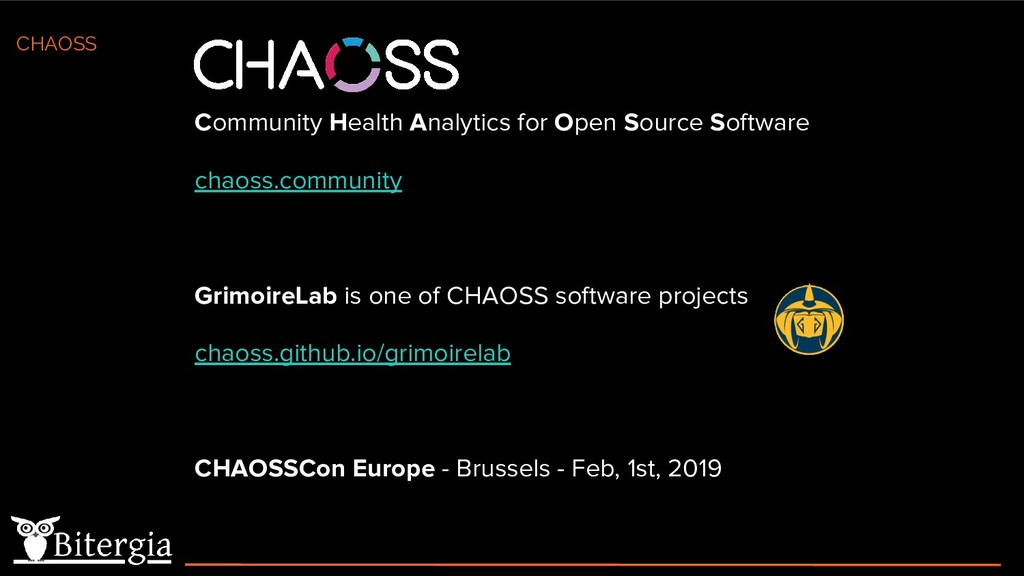 CHAOSS Community Health Analytics for Open Sour...