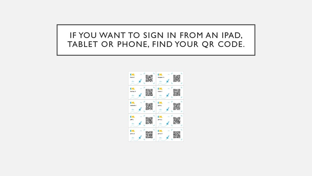 IF YOU WANT TO SIGN IN FROM AN IPAD, TABLET OR ...