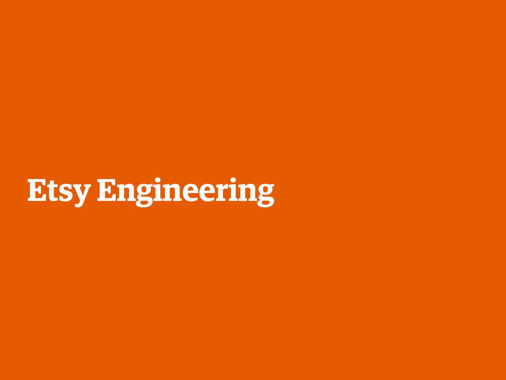 Etsy Engineering