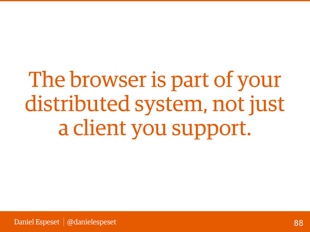 Daniel Espeset @danielespeset The browser is pa...