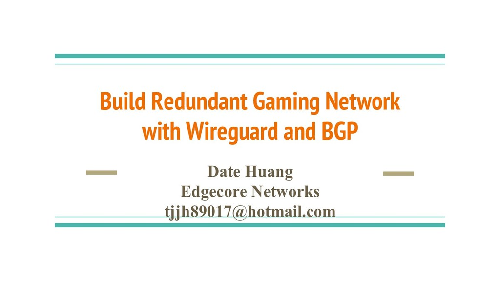 Build Redundant Gaming Network with Wireguard a...