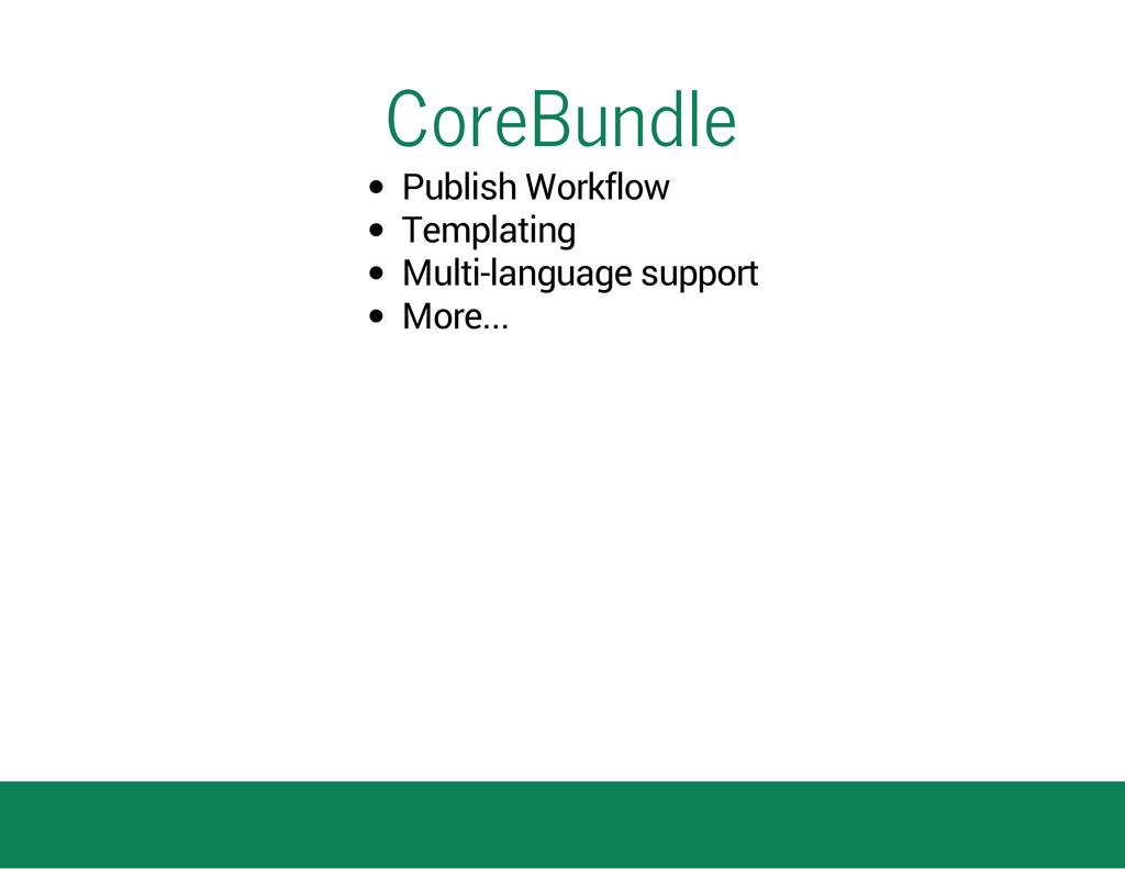 CoreBundle Publish Workflow Templating Multi-la...