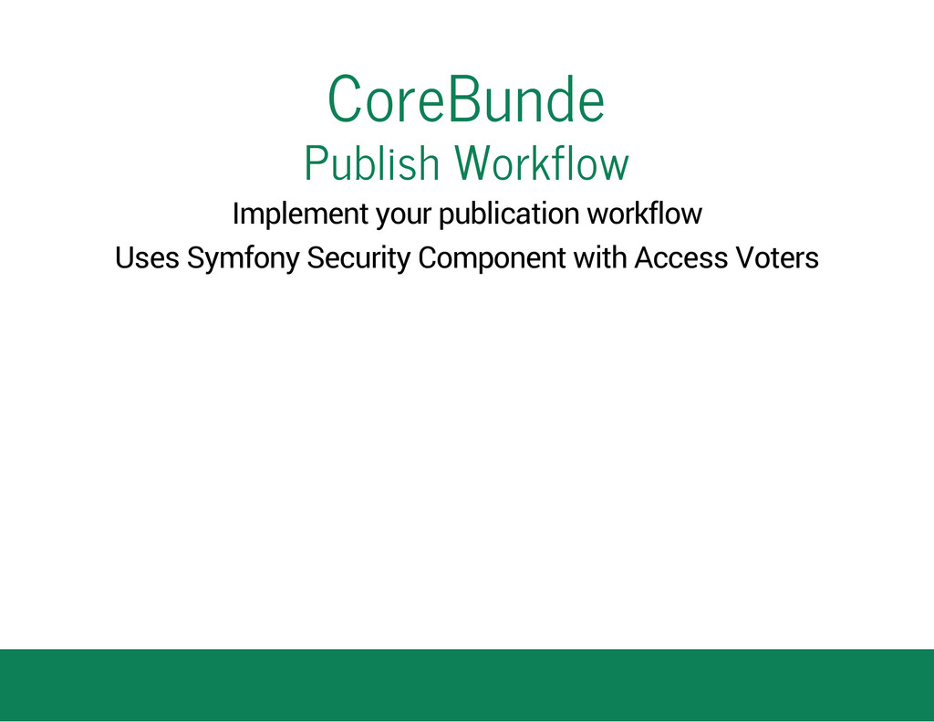 CoreBunde Publish Workflow Implement your publi...
