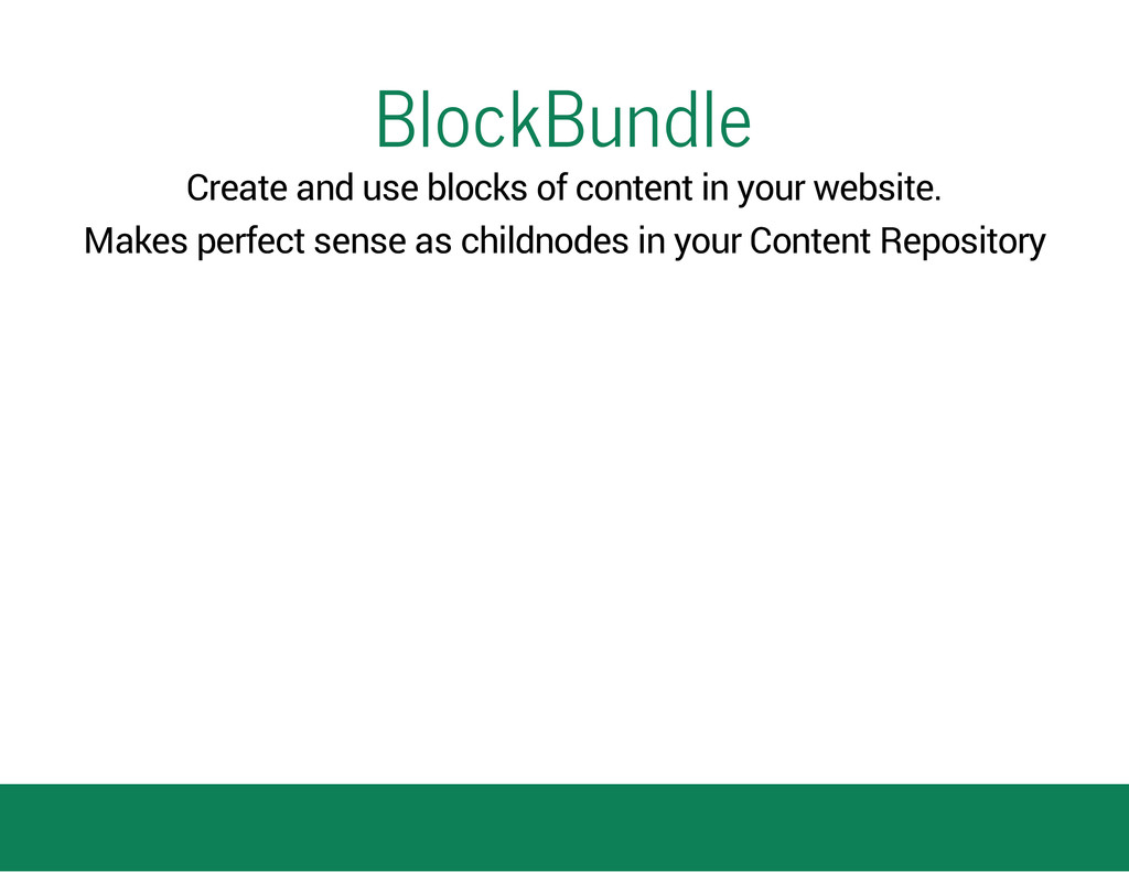 BlockBundle Create and use blocks of content in...