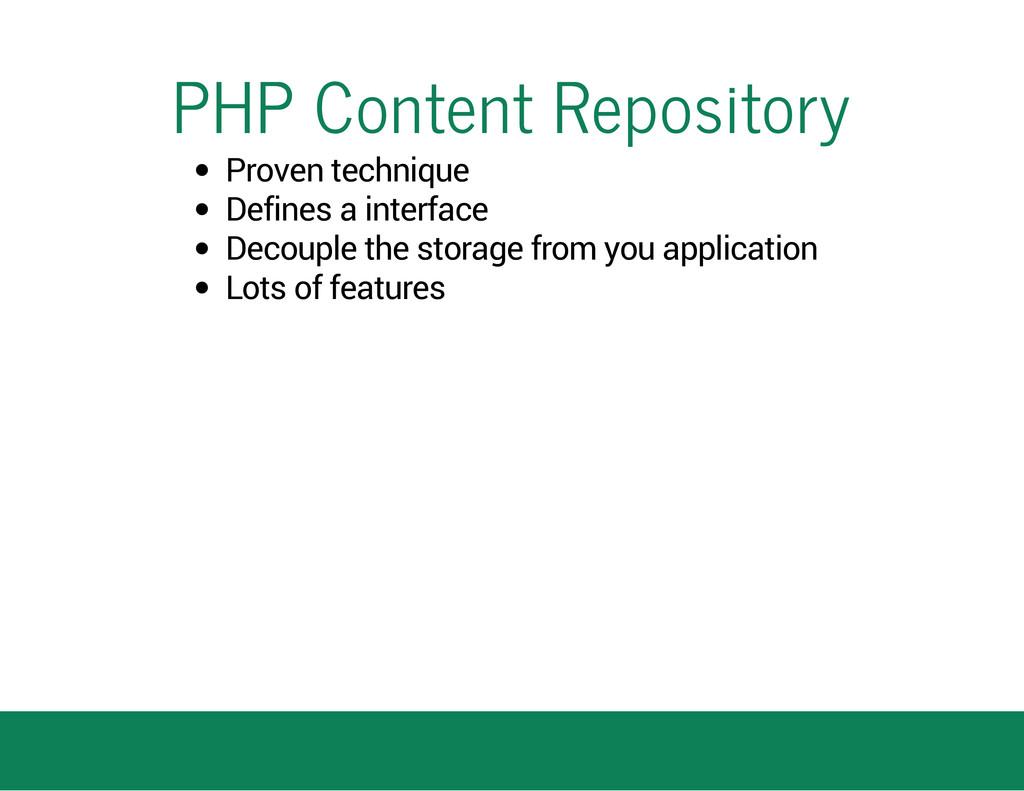 PHP Content Repository Proven technique Defines...