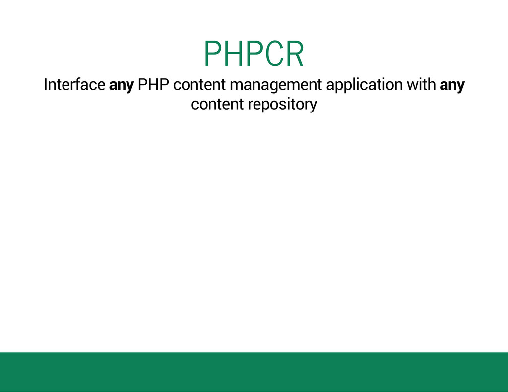 PHPCR Interface any PHP content management appl...
