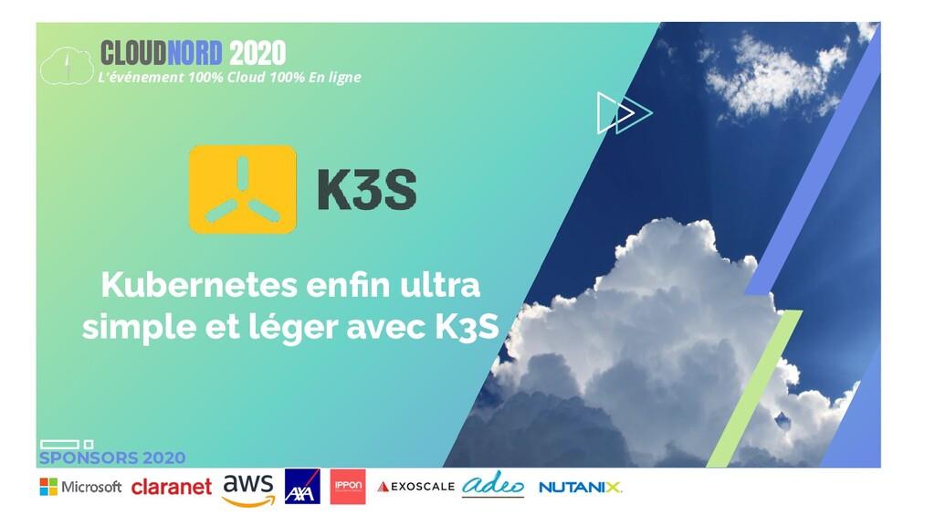 SPONSORS 2020 CLOUDNORD 2020 L'événement 100% C...