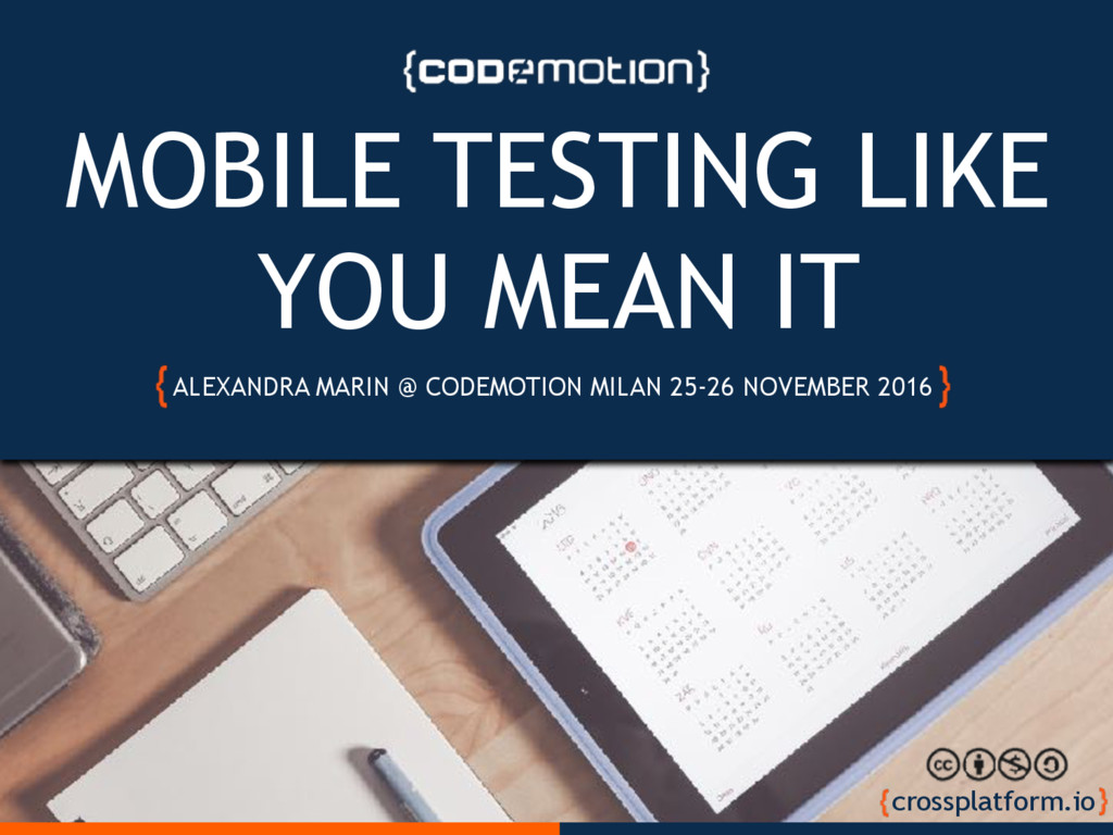 MOBILE TESTING LIKE YOU MEAN IT MOBILE TESTING ...