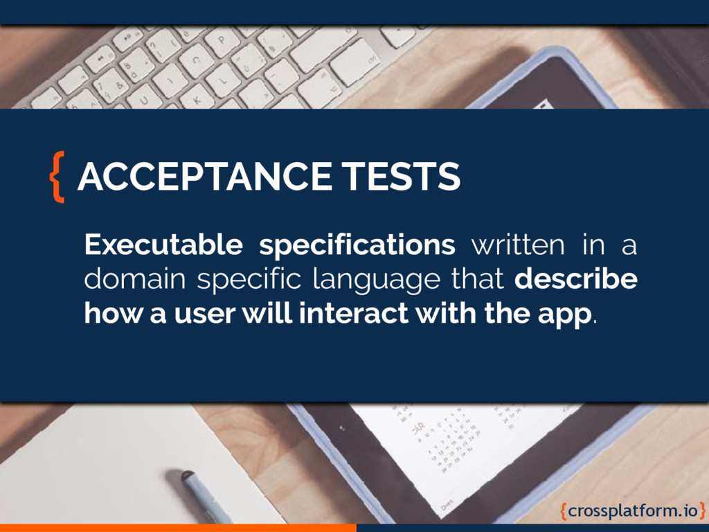 crossplatform.io ACCEPTANCE TESTS Executable sp...