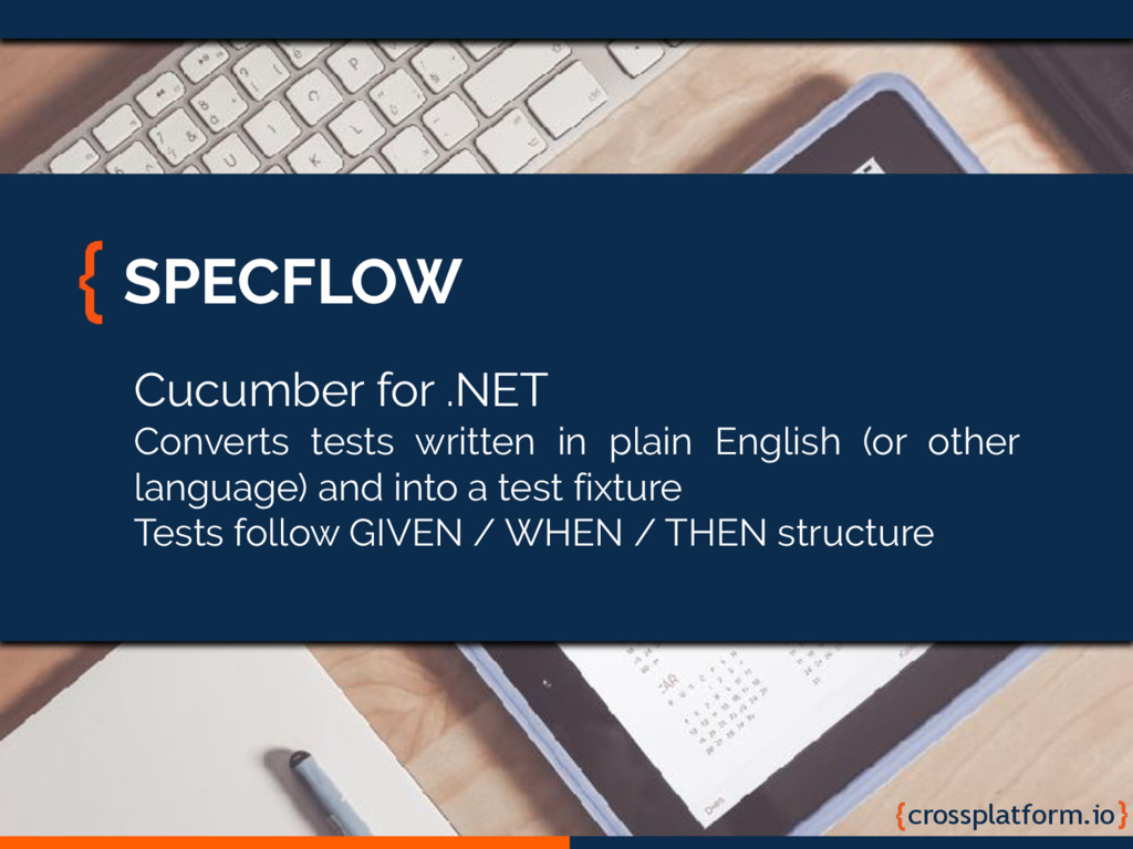 crossplatform.io SPECFLOW Cucumber for .NET Con...