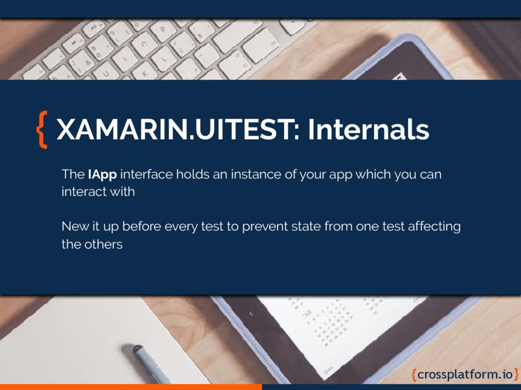 crossplatform.io XAMARIN.UITEST: Internals The ...