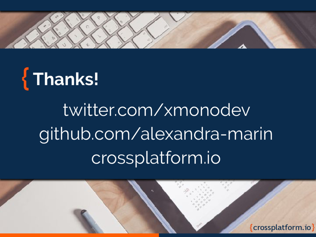 crossplatform.io Thanks! twitter.com/xmonodev g...