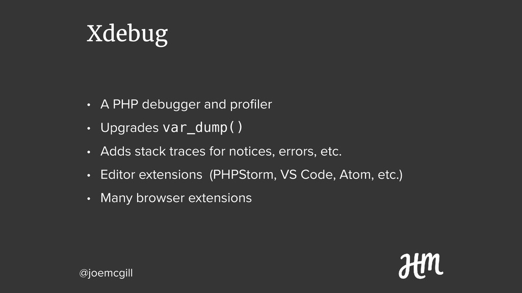 @joemcgill Xdebug • A PHP debugger and profiler ...