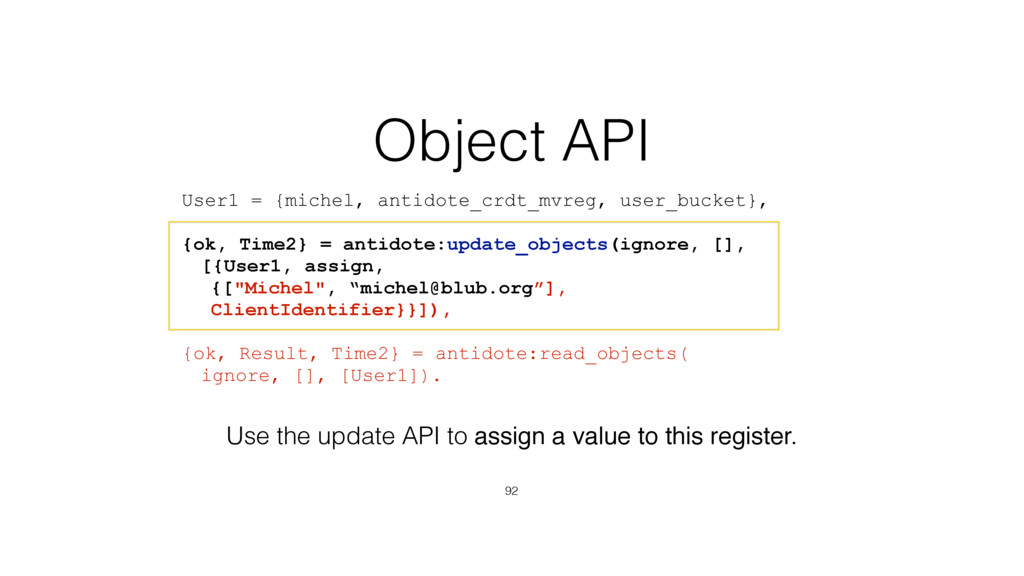 Object API 92 User1 = {michel, antidote_crdt_mv...